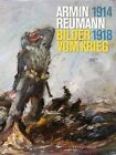Armin Reumann: Bilder Vom Krieg (1914-1918) by Deutscher Kunstverlag (Hardback, 2015)