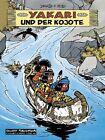 Yakari 12 und der Kojote von Job und Derib (2012, Gebundene Ausgabe)