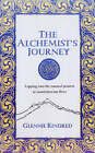 The Alchemist's Journey: Tapping into Natural Forces for Transformation and Change by Hay House Inc (Paperback, 2005)