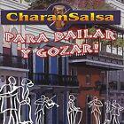Para Bailar Y Gozar!! by Charansalsa (CD, Jan-2008, CD Baby (distributor))
