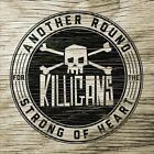 Another Round for the Strong of Heart by The Killigans (CD, Oct-2012, CD Baby (distributor))