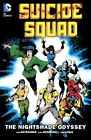 Suicide Squad 2: The Nightshade Odyssey by John Ostrander (Hardback, 2015)