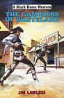 The Gamblers of Wasteland by Jim Lawless (Hardback, 2015)