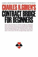 Contract Bridge for Beginners: A Simple Concise Guide on Bidding and Play for th