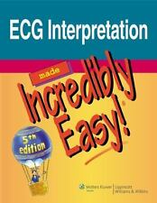 ECG Interpretation Made Incredibly Easy! (Incredibly Easy! Series(R))