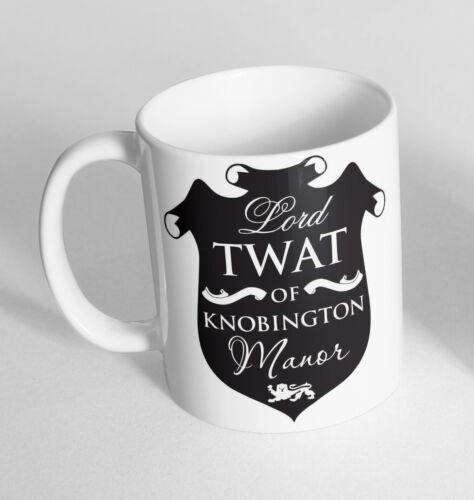 Lord Twat Of Knobington Manor Cup Ceramic Novelty Mug Funny Gift Coffee Tea