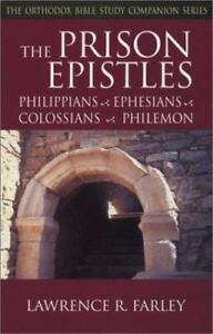 Orthodox bible study companion the prison epistles philippians orthodox bible study companion the prison epistles philippians ephesians colossians philemon by lawrence r farley 2003 paperback fandeluxe Images