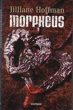 MORPHEUS - Jilliane Hoffmann - WELTBILD - BUCH