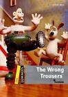 The Wrong Trousers. Dominoes von Bill Bowler (2010, Taschenbuch)
