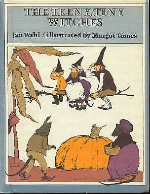 The Teeny, Tiny Witches by Jan Wahl