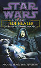 Star Wars: Medstar II - Jedi Healer by Michael Reaves, Steve Perry (Paperback, 2004)