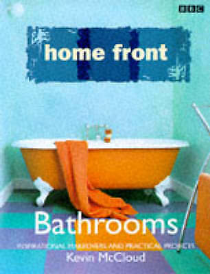 """AS NEW"" ""Home Front"" Bathrooms: Practical Ideas with Designer Style, McCloud, K"