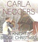 A Knights Bridge Christmas by Carla Neggers (CD-Audio, 2015)