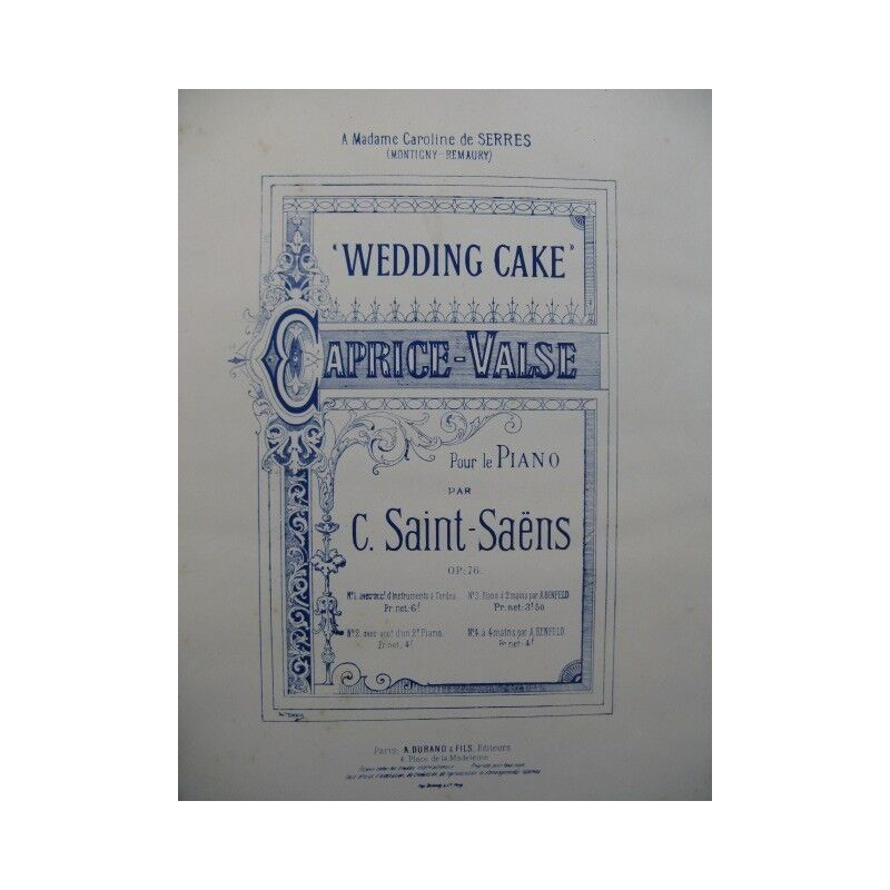 SAINT-SAENS Camille Wedding Cake Caprice Valse Piano Cordes 1886 partition sheet