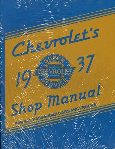 1937 CHEVROLET PASSENGER CAR//TRUCK SHOP MANUAL