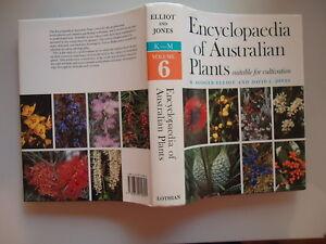 ENCYCLOPEDIA-OF-AUSTRALIAN-PLANTS-SUITABLE-FOR-CULTIVATION-VOLUME-6-K-M-ELLIOTT