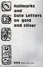 Hallmarks and Date Letters on Gold and Silver by Arthur Tremayne & Eric Bruton