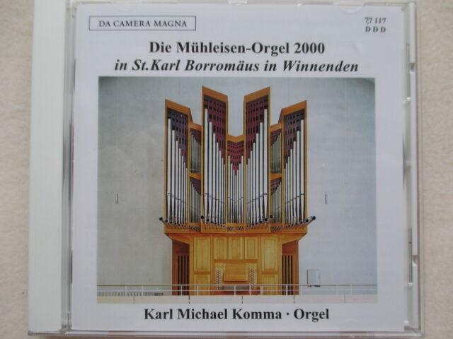 Karl Michael Komma - Die Mühleisen Orgel 2000 in St. Karl Borromäus in Winnenden