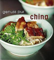 Genuss pur. China von Hsiung, Deh-Ta, Simonds, Nina | Buch | Zustand sehr gut