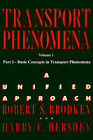 Transport Phenomena: A Unified Approach: v. 1 by Harry C. Hershey, Robert S. Brodkey (Paperback, 2003)