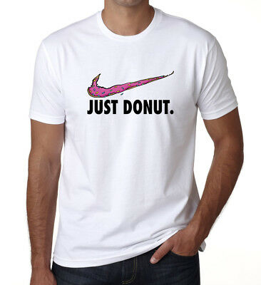 Just Donut Parody Mens T-Shirt Funny Unisex Kids Ladies Donuts Lover BNWTDT