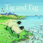 Tig and Tag by Benedict Blathwayt (Paperback, 2015)