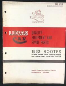 ROOTES HILLMAN SUNBEAM COMMER 1962 LUCAS EQUIPMENT SERVICE PARTS LIST CATALOGUE