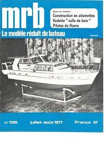 Détails sur MODELE REDUIT DE BATEAU N°196 VEDETTE S.d.B 77 / L\'ESPADON ET  SON CANOT