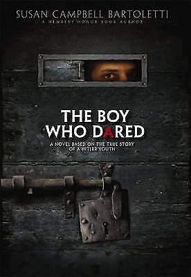 1 of 1 - The Boy Who Dared by Susan Campbell Bartoletti (Hardback, 2008)
