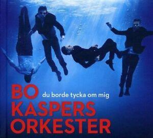 Bo-Kaspers-Orkester-Du-Borde-Tycka-Om-Mig-CD-2012-Very-Good-Condition