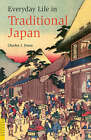Everyday Life in Traditional Japan by Laurence Broderick, Charles J Dunn (Paperback, 2008)