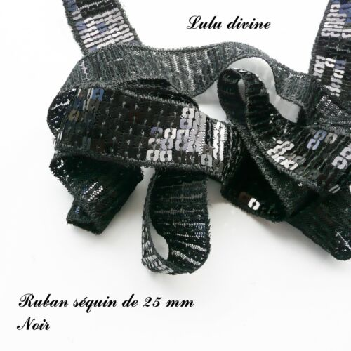 Ruban Galon séquin paillette de 25 mm vendu au mètre Noir