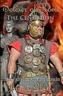 Soldier of Rome: The Centurion: Book Four of the Artorian Chronicles by MR James M Mace, James Mace (Paperback / softback, 2012)