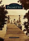 Palmetto by Merab-Michal Favorite (Paperback / softback, 2012)