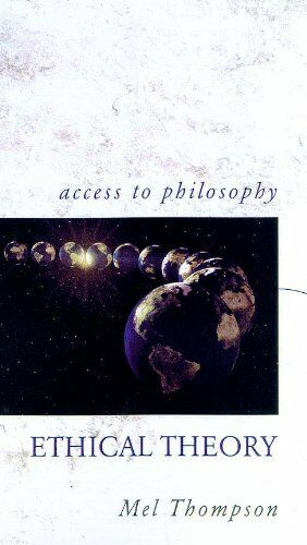 (Good)-Ethical Theory (Access to Philosophy) (Paperback)-Thompson, M.R.-03407207
