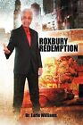 Roxbury Redemption by Dr Earle Williams (Paperback / softback, 2012)