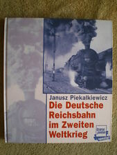 Die Deutsche Reichsbahn im Zweiten Weltkrieg Eisenbahnbuch Transport Eisenbahner