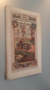 Guía Demuestra Syndicate De Iniciativa DE Orléanais 1910 + Carta Escondido ABE