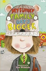 Very-Good-My-Funny-Family-Gets-Bigger-Higgins-Chris-Paperback