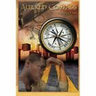 Altered Compass by Dallas T Lee (Paperback / softback, 2011)