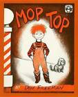 Mop Top: Story and Pictures by Don Freeman (Hardback, 1978)