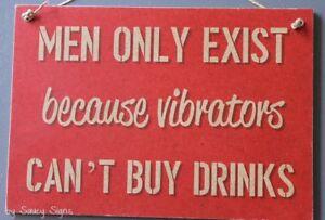 Naughty-Men-Exist-Vibrator-Drinks-Sign-bar-pub-warning-women-vibrators-signs