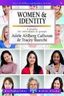 Women & Identity by Tracey Bianchi, Adele Ahlberg Calhoun (Paperback, 2016)