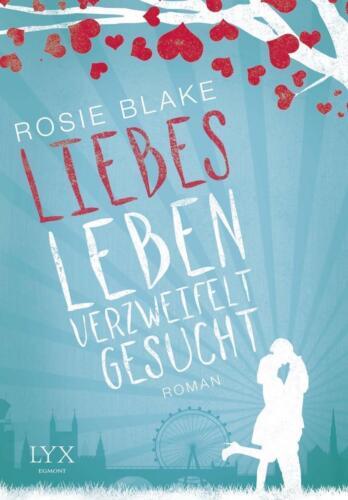 1 von 1 - Liebesleben verzweifelt gesucht von Rosie Blake (2015, Taschenbuch), UNGELESEN