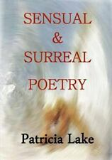 Sensual and Surreal Poetry (2011, Paperback)