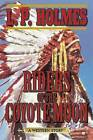 Riders of the Coyote Moon: A Western Story by L. P. Holmes (Paperback, 2014)