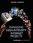 Managing High-Intensity Internet Projects by Edward Yourdon (Paperback, 2001)