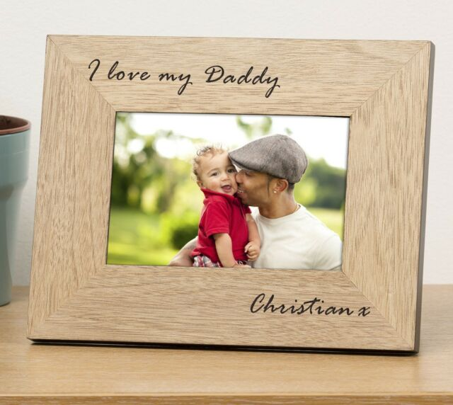 Personalised Finish Oak Fathers Day Photo Picture Frame 6x4 I Love