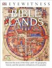 DK Eyewitness Books: Bible Lands by Jonathan N Tubb (Paperback / softback, 2016)