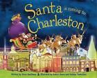 Santa Is Coming to Charleston by Steve Smallman (Hardback, 2013)
